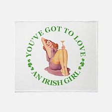 YOU GOTTA LOVE AN IRISH GIRL Throw Blanket