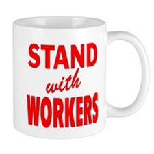 Stand with Workers: Mug