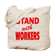 Stand with Workers: Tote Bag