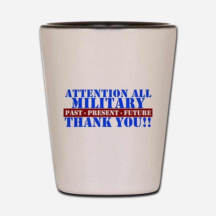 Cute Military thank you Shot Glass