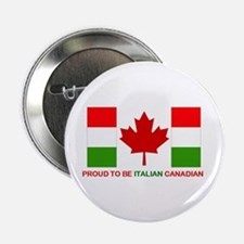 """Proud to be Italian Canadian 2.25"""" Button"""