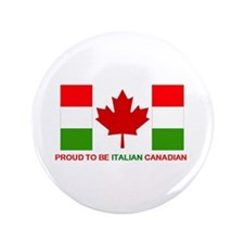 """Proud to be Italian Canadian 3.5"""" Button"""