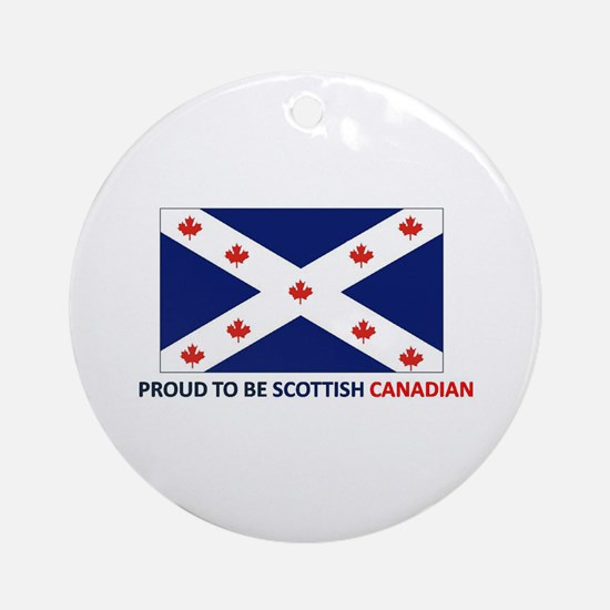 Proud to be Scottish Canadian Ornament (Round)