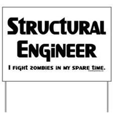 Structural Zombie Fighter Yard Sign