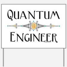 Quantum Engineer Line Yard Sign