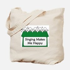 Singing Makes Me Happy (green) Tote Bag