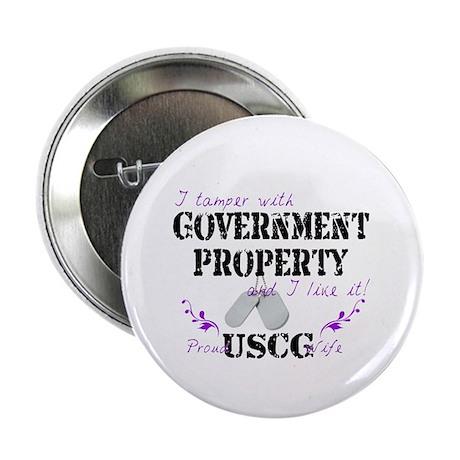 "Tamper w Gov Property USCG Wife 2.25"" Button"
