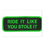 ride it like you stole it Postcards (Package of 8)