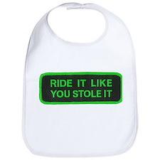 ride it like you stole it Bib