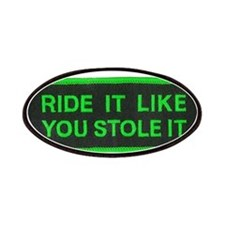 ride it like you stole it Patches