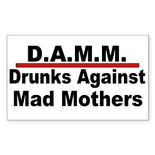 D.A.M.M. Drunks against mad mothers (sticker)