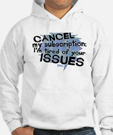 Tired of Your Issues Hoodie