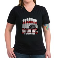 Bowling It's What I Do Shirt