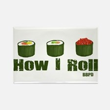 How I Roll (sushi) Rectangle Magnet