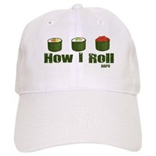 How I Roll (sushi) Baseball Cap