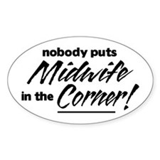 Midwife Nobody Corner Decal