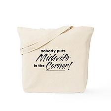 Midwife Nobody Corner Tote Bag