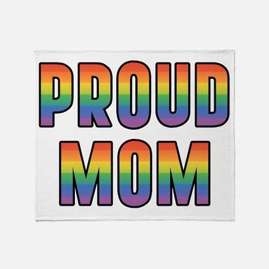 GLBT Rainbow Proud Mom Throw Blanket