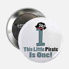 """Pirate 1st Birthday One Yr 2.25"""" Button"""