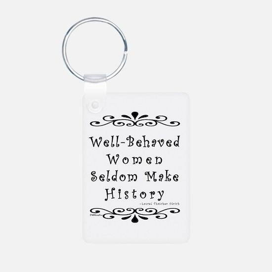 Well-Behaved Women Keychains