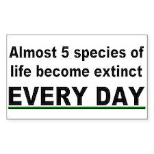 Almost 5 species of life become extinct (sticker)