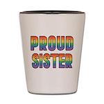 GLBT Rainbow Proud Sister Shot Glass