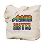 GLBT Rainbow Proud Sister Tote Bag
