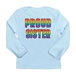 GLBT Rainbow Proud Sister Long Sleeve Infant T-Shi
