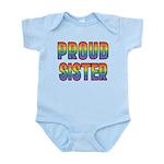 GLBT Rainbow Proud Sister Infant Bodysuit