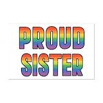 GLBT Rainbow Proud Sister Mini Poster Print