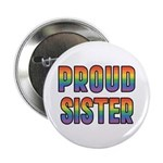 GLBT Rainbow Proud Sister 2.25