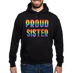 GLBT Rainbow Proud Sister Hoodie (dark)