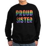 GLBT Rainbow Proud Sister Sweatshirt (dark)