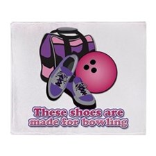 Shoes Are Made For Bowling Throw Blanket
