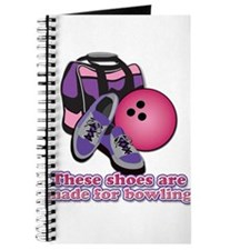 Shoes Are Made For Bowling Journal