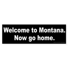 Welcome/Montana Bumper Sticker