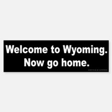 Welcome/Wyoming Bumper Bumper Sticker