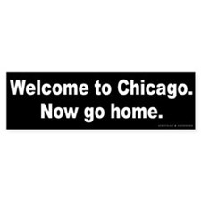 Welcome/Chicago Bumper Sticker