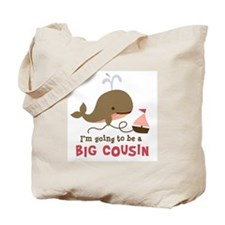 Big Cousin to be Tote Bag