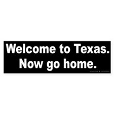 Welcome/Texas Bumper Bumper Sticker
