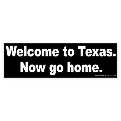 Welcome/Texas Sticker (Bumper)