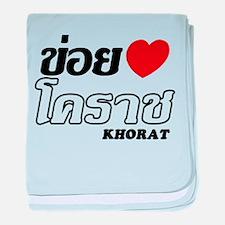 I Love (Heart) Khorat, Thailand baby blanket