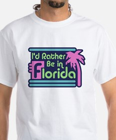I'd Rather Be In Florida Shirt
