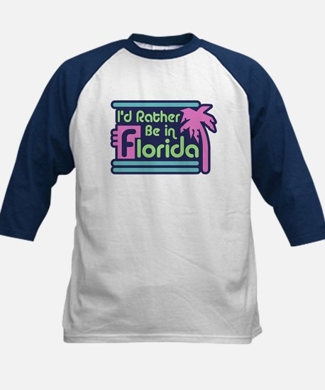 I'd Rather Be In Florida Kids Baseball Jersey