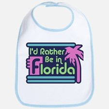 I'd Rather Be In Florida Bib
