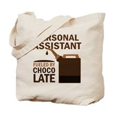 Funny Personal Assistant Tote Bag