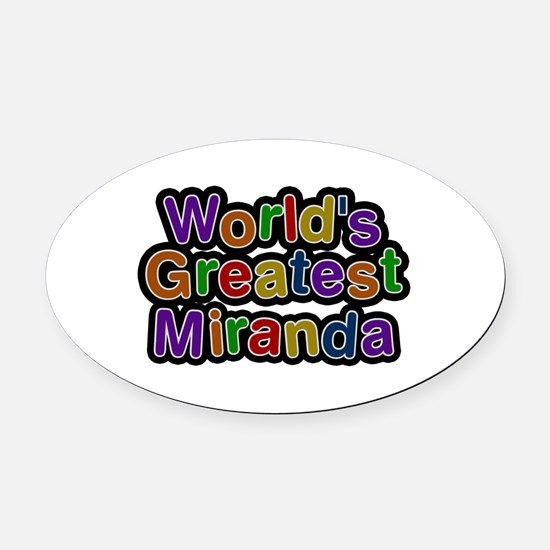 World's Greatest Miranda Oval Car Magnet