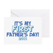 It's My First Father's Day 2011 Greeting Card