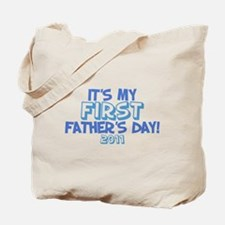 It's My First Father's Day 2011 Tote Bag