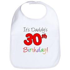 It's Daddy's 30th Birthday Bib